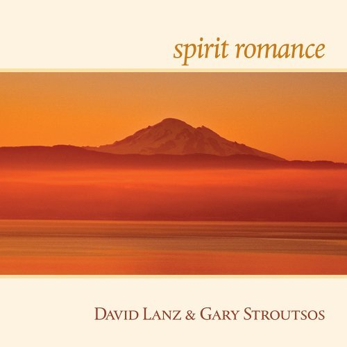 david-lanz-and-gary-stroutsos-spirit-romance